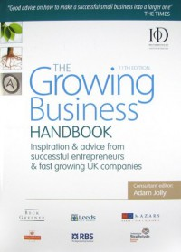 the-growing-business-handbook-inspiration-and-advice-from-successful-entrepreneurs-and-fast-growing-uk-companies