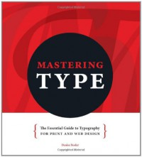 mastering-type-the-essential-guide-to-typography-for-print-and-web-design