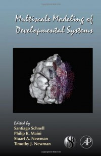 multiscale-modeling-of-developmental-systems-volume-81-current-topics-in-developmental-biology