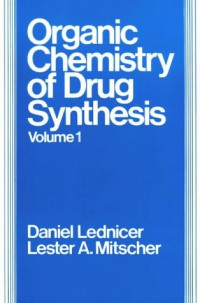volume-1-the-organic-chemistry-of-drug-synthesis
