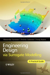 engineering-design-via-surrogate-modelling-a-practical-guide