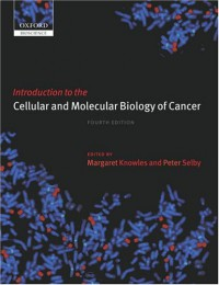 introduction-to-the-cellular-and-molecular-biology-of-cancer