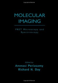 molecular-imaging-fret-microscopy-and-spectroscopy-methods-in-physiology-series