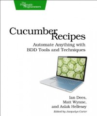 cucumber-recipes-automate-anything-with-bdd-tools-and-techniques-pragmatic-programmers