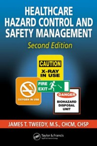 healthcare-hazard-control-and-safety-management-second-edition