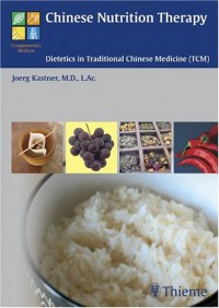 chinese-nutrition-therapy-dietetics-in-traditional-chinese-medicine-tcm