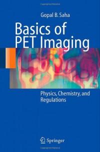basics-of-pet-imaging-physics-chemistry-and-regulations