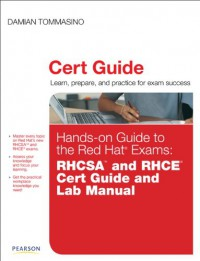 hands-on-guide-to-the-red-hat-exams-rhcsa-and-rhce-cert-guide-and-lab-manual