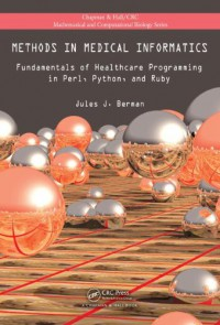 methods-in-medical-informatics-fundamentals-of-healthcare-programming-in-perl-python-and-ruby