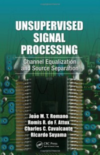 unsupervised-signal-processing-channel-equalization-and-source-separation