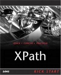 xpath-kick-start-navigating-xml-with-xpath-1-0-and-2-0