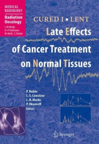 cured-i-lent-late-effects-of-cancer-treatment-on-normal-tissues-medical-radiology-radiation-oncology