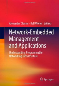 network-embedded-management-and-applications-understanding-programmable-networking-infrastructure