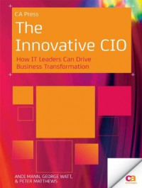 the-innovative-cio-how-it-leaders-can-drive-business-transformation