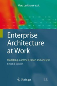 enterprise-architecture-at-work-modelling-communication-and-analysis-the-enterprise-engineering-series