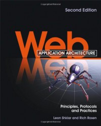 web-application-architecture-principles-protocols-and-practices