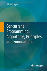 concurrent-programming-algorithms-principles-and-foundations