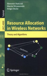 resource-allocation-in-wireless-networks-theory-and-algorithms