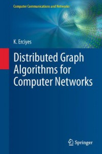 distributed-graph-algorithms-for-computer-networks-computer-communications-and-networks