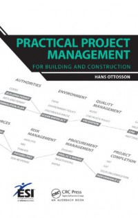 practical-project-management-for-building-and-construction-esi-international-project-management-series