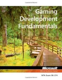 98-374-mta-gaming-development-fundamentals-microsoft-official-academic-course
