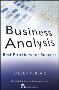 business-analysis-best-practices-for-success-iil-wiley-series-in-business-analysis