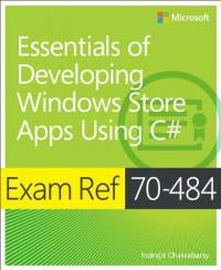 exam-ref-70-484-essentials-of-developing-windows-store-apps-using-c