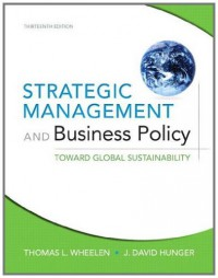 strategic-management-and-business-policy-toward-global-sustainability-13th-edition