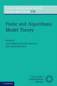 finite-and-algorithmic-model-theory-london-mathematical-society-lecture-note-series-vol-379
