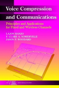 voice-compression-and-communications-principles-and-applications-for-fixed-and-wireless-channels