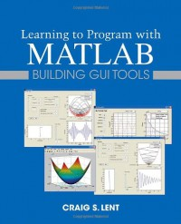 learning-to-program-with-matlab-building-gui-tools