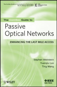 passive-optical-networks-flattening-the-last-mile-access-ieee-comsoc-pocket-guides-to-communications-technologies