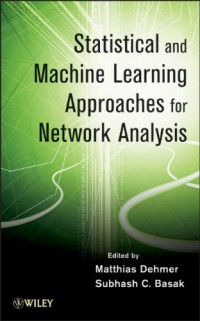 statistical-and-machine-learning-approaches-for-network-analysis-wiley-series-in-computational-statistics