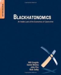 blackhatonomics-an-inside-look-at-the-economics-of-cybercrime