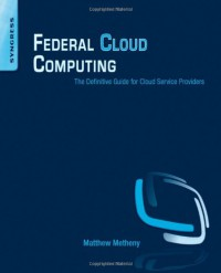 federal-cloud-computing-the-definitive-guide-for-cloud-service-providers