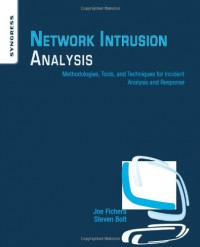 network-intrusion-analysis-methodologies-tools-and-techniques-for-incident-analysis-and-response