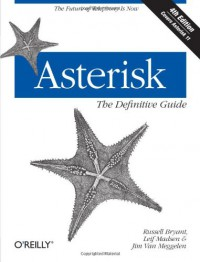 asterisk-the-definitive-guide