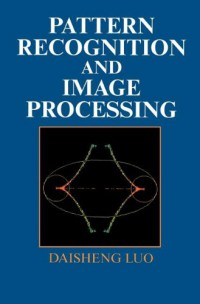 pattern-recognition-and-image-processing-woodhead-publishing-series-in-optical-and-electronic-materials