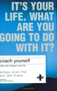 coach-yourself-make-real-changes-in-your-life-2nd-edition