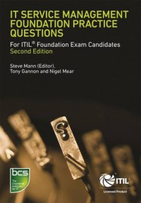 it-service-management-foundation-practice-questions-for-itil-foundation-exam-candidates-second-edition