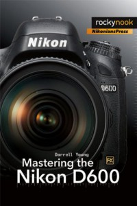 mastering-the-nikon-d600