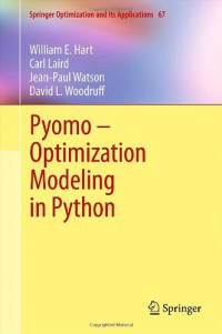 pyomo-optimization-modeling-in-python-springer-optimization-and-its-applications-vol-67