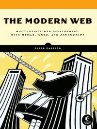the-modern-web-multi-device-web-development-with-html5-css3-and-javascript