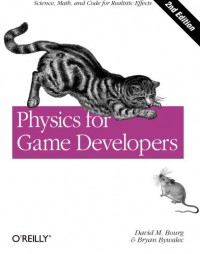 physics-for-game-developers-science-math-and-code-for-realistic-effects