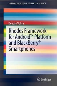 rhodes-framework-for-android-tm-platform-and-blackberry-smartphones-springerbriefs-in-computer-science