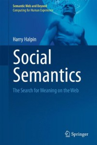 social-semantics-the-search-for-meaning-on-the-web-semantic-web-and-beyond