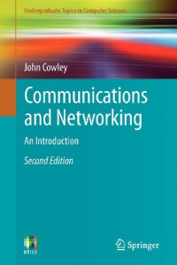 communications-and-networking-an-introduction-undergraduate-topics-in-computer-science