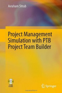 project-management-simulation-with-ptb-project-team-builder