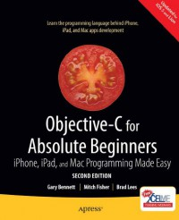 objective-c-for-absolute-beginners-iphone-ipad-and-mac-programming-made-easy