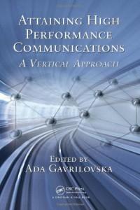attaining-high-performance-communications-a-vertical-approach